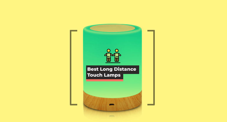 Keep in Touch with your Loved Ones via a Friendship Lamp