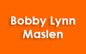 Bobby Lynn Maslen coupons