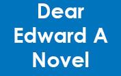 Dear Edward A Novel coupons