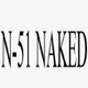 N-51 Naked coupons